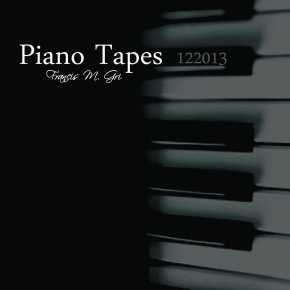 "Francis M. Gri ""Piano Tapes"""